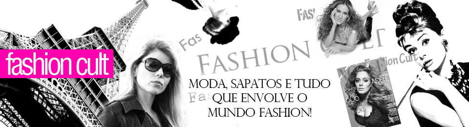 Fashion Cult por Ariene Oliveira